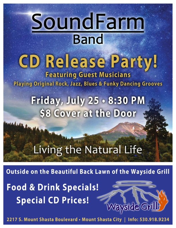SoundFarm July 25 Wayside CD release party